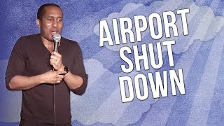 connectYoutube - Airport Shut Down (Stand Up Comedy)