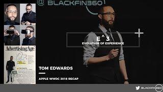 Apple WWDC 2018 Recap by Tom Edwards