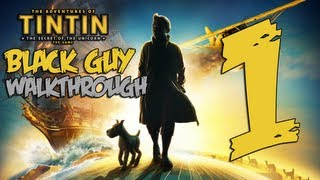 The Adventures of TinTin Secret Of The Unicorn Walkthrough Part 1 (Lets Play/Playthrough)