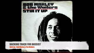Stir it up - Bob Marley and The Wailers - Bass Backing Track (NO BASS)