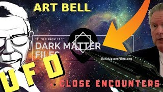 UFO Close ENCOUNTERS With ALIENS  Dark Matter Files Art Bell Timothy Good
