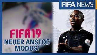 Neuer ANSTOß MODUS in FIFA19! ● EA spricht über Schiri-Modus | FIFANEWS