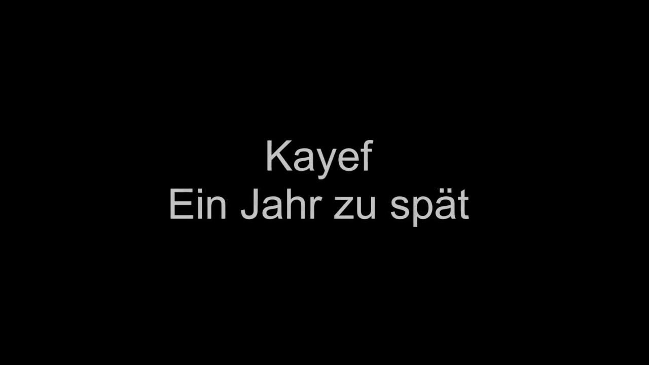 Kayef Ein Jahr Zu Spät Lyrics Chords Chordify