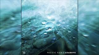 Asabove - Pacific Rain | Full EP