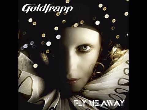 Goldfrapp - Fly Me Away [C2 Rmx 1]
