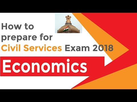 How to Prepare for Civil Services Exam 2018 | Economics