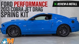 2005 2014 mustang gt gt500 ford performance 2013 cobra jet drag spring kit review install