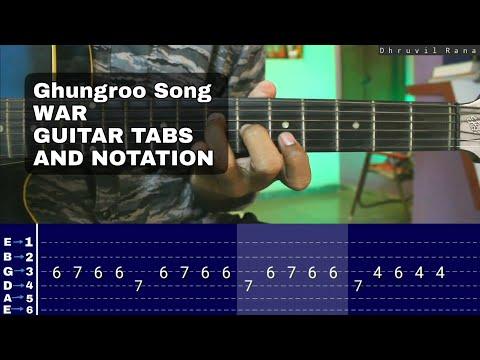 ghungroo-song-guitar-tabs/notation-|-guitar-lesson-|-vishal-&-shekhar-ft,-arijit-singh,-shilpa-rao