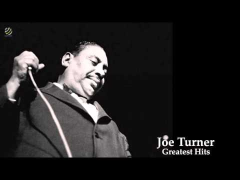 Joe Turner - Greatest Hits [HQ Audio]