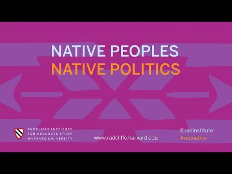 Native Law and Legal Strategy | Native Peoples, Native Politics || Radcliffe Institute