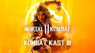 СМОТРИМ KOMBAT KAST 3 - Mortal Kombat 11 [1080p60]