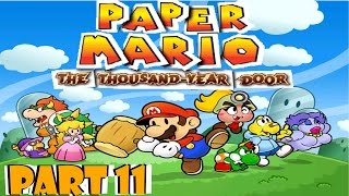 Let's Play Paper Mario: The Thousand-Year Door - Part 11: Touring Rogueport
