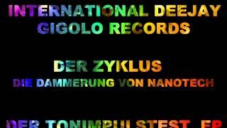 International Deejay Gigolo Records - Der Zyklus - Die Dammerung von Nanotech