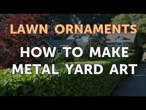 How to Make Metal Yard Art