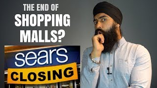 The Future of Malls & The Downfall of Sears