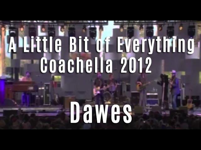 dawes-a-little-bit-of-everything-coachella-2012-dawes