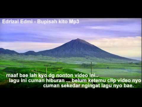 "Lagu Kerinci "" Edrizal Edmi - Bupisah Kito Mp3 HD ''"