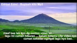 "Lagu kerinci "" Edrizal Edmi - Bupisah kito mp3 HD"