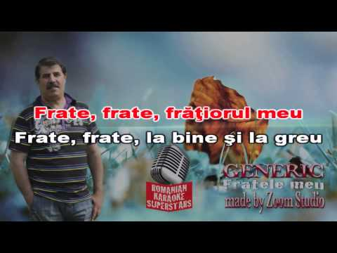 GENERIC - FRATELE MEU, KARAOKE SUPER STARS