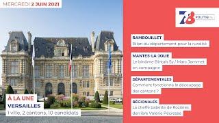 7/8 Politique. Journal des campagnes électorales du 2 juin 2021