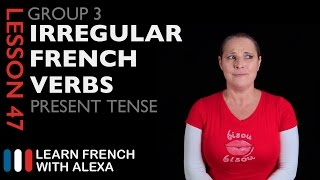 3rd Group French Verbs in the Present Tense
