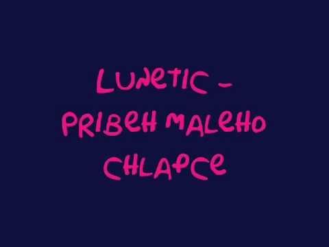 Lunetic - Příběh malého chlapce