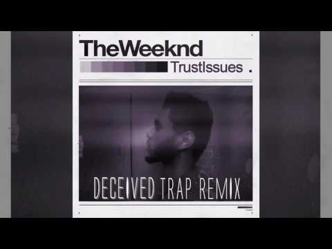 The Weekend - Trust Issues (deceived trap remix)(slowed)