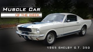 Muscle Car Of The Week Video #17: 1965 Shelby G.T. 350