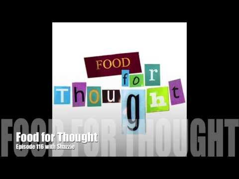 Food for Thought Episode 117 with Shazzie