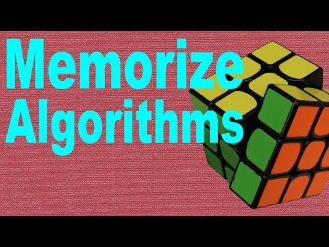 How to Memorize Rubik's Cube Algorithms [Beginner's Tutorial]