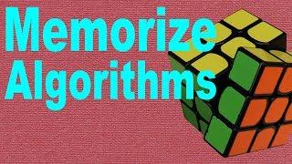 How to Memorize Rubik's Cube Algorithms [Beginner's Tutorial]