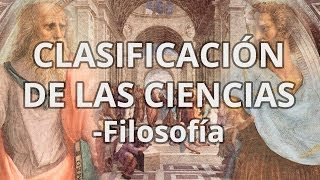 Clasificación de las Ciencias - Filosofía - Educatina
