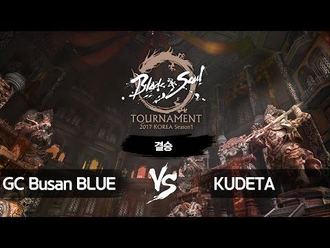 [B&S] Tournament 2017 KOREA Season 1 FINAL – FINAL match