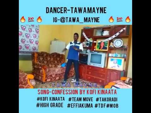 Kofi kinaata-confession dance video cover by tawa mayne