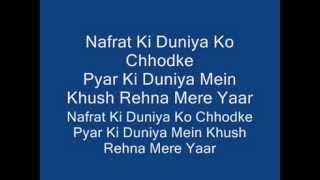 Karaoke Nafrat Ki Duniya Ko Chhodke pyar ki Duniya main