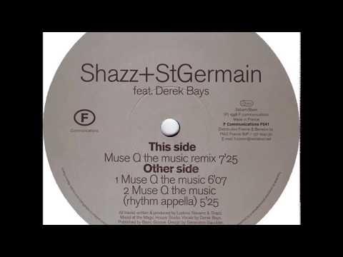 Shazz+StGermain feat. Derek Bays  -  Muse Q the music