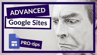 How to do More with Google Sites and use Advanced embed features