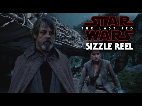 Star Wars The Last Jedi Exciting News Of Sizzle Reel Footage