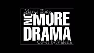 Mary J Blige No More Drama (cover By Valeria Butler)