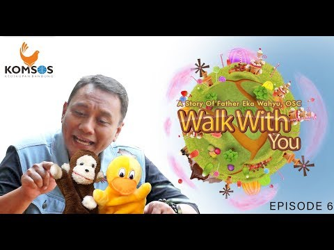 Walk With You - Eps 6