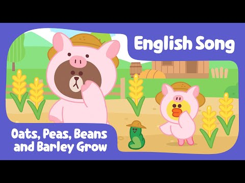 [Brown TV] Oats, Peas, Beans and Barley Grow | Nursery Rhymes | Line Friends Kids Song