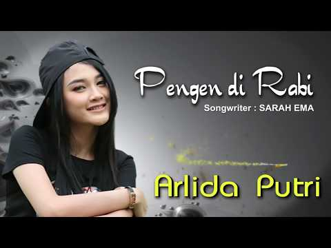 Arlida Putri - Pengen Di Rabi (Official Lyric Video)