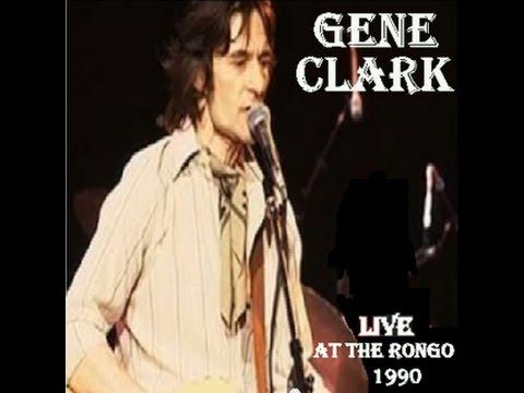Gene Clark - Live From Trumanburg, N.Y. (5-20-1990)