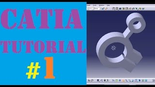 CATIA Tutorial for beginners  : Part-1