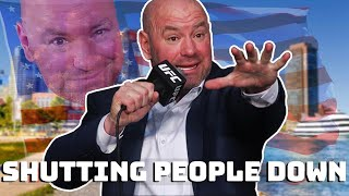 Dana White shutting people down..