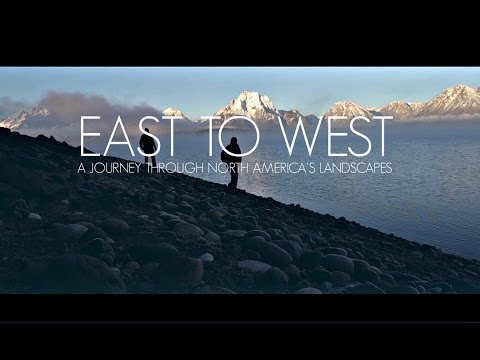 EAST TO WEST (A Journey Through North America's Landscapes)