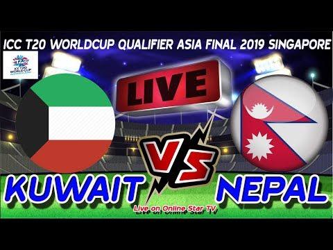 🔴LIVE🔴 KUWAIT Vs NEPAL ।। ICC Men's T20 World Cup Asia Region Final at Singapore, Jul 27 2019