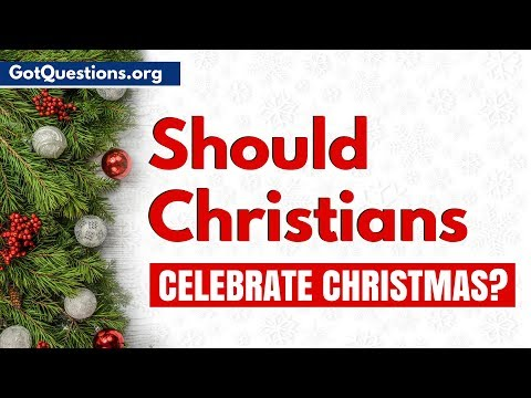 Is Christmas Pagan.Should Christians Celebrate Christmas Gotquestions Org