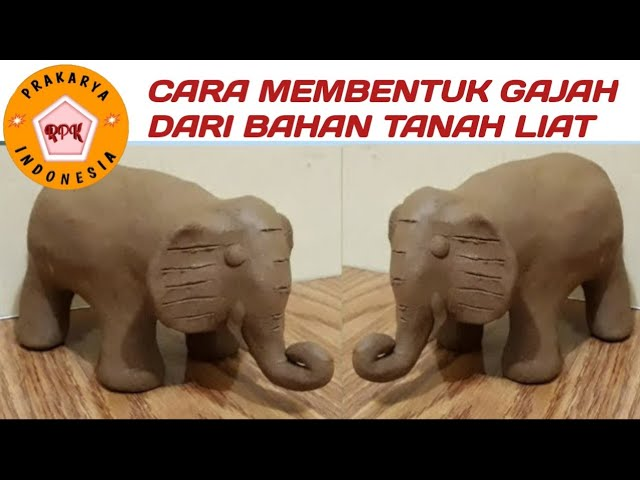 Patung Nusantara Cara Membuat Tanah Liat Bentuk Gajah Elephant Ceramic Simple By Clay Youtube