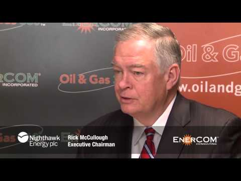 2015 Nighthawk Energy (LON: HAWK) Exec. Chairman Rick McCullough EnerCom Oil & Services Conference